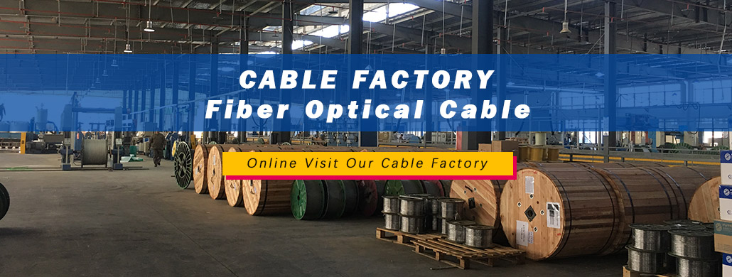 Online Visit Our Cable Factory2